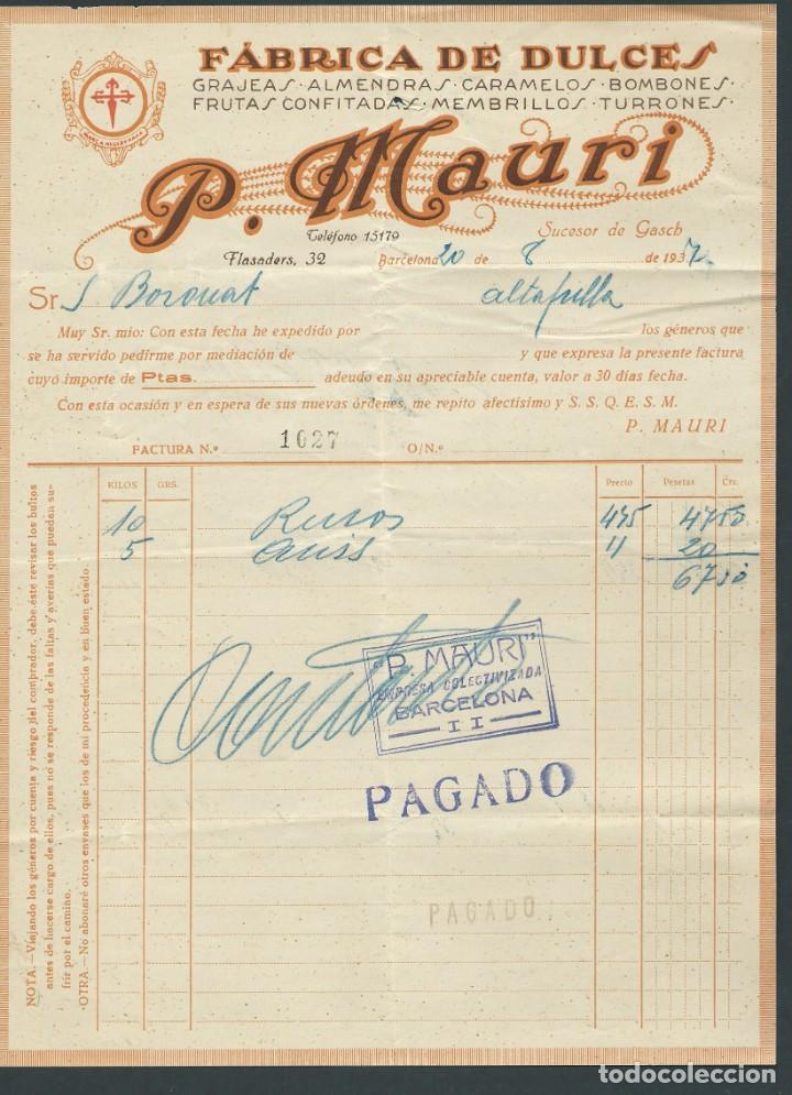 ANTIGUA FACTURA P. MAURI AÑO 1937 FABRICA DE DULCES BARCELONA SUCESOR DE GASH (Coleccionismo - Documentos - Facturas Antiguas)