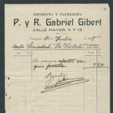 Faturas antigas: ANTIGUA FACTURA IMPRENTA Y PAPELERIA P. Y R. GABRIEL GIBERT AÑO 1918 TARRAGONA. Lote 36154439