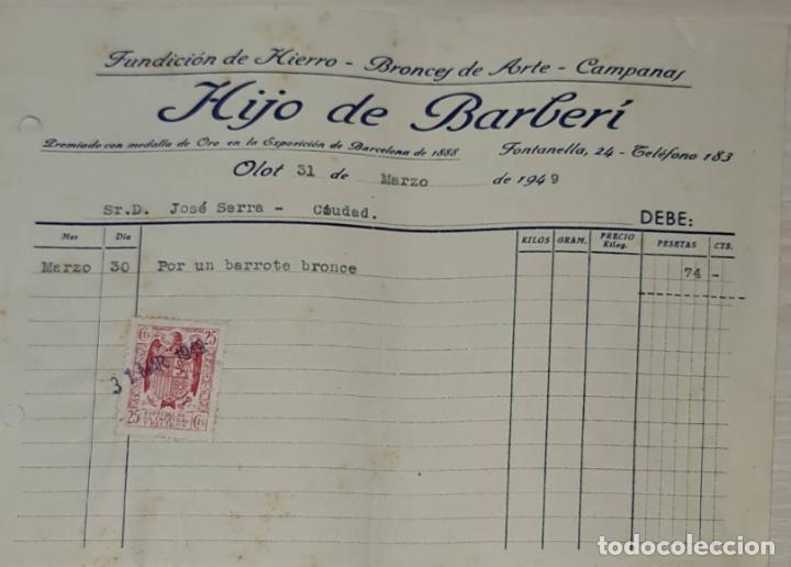 FACTURA. HIJO DE BARBERÍ. FUNDICIÓN DE HIERRO, BRONCES DE ARTE Y CAMPANAS. OLOT. ESPAÑA 1949 (Coleccionismo - Documentos - Facturas Antiguas)