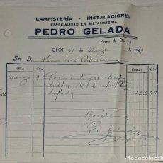 Facturas antiguas: FACTURA. PEDRO GELADA. LAMPISTERÍA - INSTALACIONES. OLOT. ESPAÑA 1949. Lote 245995725
