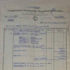 Facturas antiguas: FACTURA. CONSTRUCTORA NACIONAL DE MAQUINARIA ELÉCTRICA. MADRID. ESPAÑA 1949. Lote 245998035