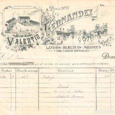 Factures anciennes: MADRID VALENTÍN FERNÁNDEZ. LANDÓS, BERLINAS, MILORES Y TODA CLASE DE CARRUAJES. PERÚ,17.. Lote 247120385