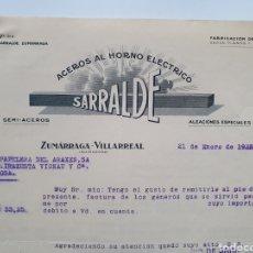Facturas antiguas: SARRALDE. ACEROS AL HORNO ELECTRICO. ZUMARRAGA, VILLARRAL. ANTIGUA FACTURA 1933.. Lote 254009935