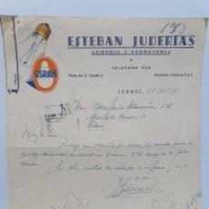 Facturas antiguas: ESTEBAN JUDERIAS. ARMERIA Y FERRETERÍA. TERUEL. PUBLICIDAD OSRAM. LA LAMPARA DE TODOS. FACTURA 1958. Lote 255503305