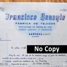 Facturas antiguas: FACTURA CON 2 DOCUMENTOS. FRANCISCO BENEYTO. FÁBRICA DE TEJIDOS. BAÑERES. ALICANTE, 1967. Lote 267135904