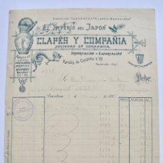 Factures anciennes: EL IMPERIO DEL JAPÓN. CLAPÉS Y COMPAÑÍA. ABANICOS, LACAS, PORCELANAS... BARCELONA, 1896.. Lote 268747369