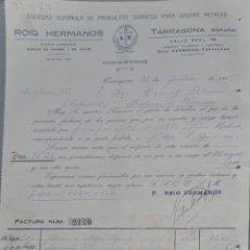 Faturas antigas: ROIG HERMANOS. SOCIEDAD ESPAÑOLA DE PRODUCTOS QUÍMICOS PARA SOLDAR METALES. TARRAGONA. ESPAÑA 1916. Lote 274276548