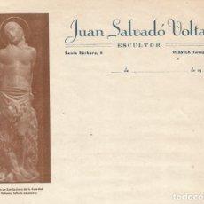 Faturas antigas: JUAN SALVADO VOLTAS ESCULTOR DE VILASECA TARRAGONA ANTIGUA FACTURA IMAGEN LUCIANO CATEDRAL SOLSONA. Lote 276115188