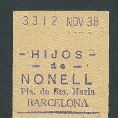 Facturas antiguas: CURIOSOS TICKET RECIBO AÑO 1938 HIJOS DE NONELL SEMILLAS SELCCIONADAS BARCELONA. Lote 278160798