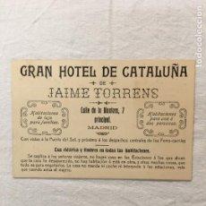 Facturas antiguas: TARJETA PUBLICITARIA / FACTURA. GRAN HOTEL DE CATALUÑA DE JAIME TORRENS. MADRID. C.1910. Lote 287724173