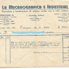 Facturas antiguas: TARRAGONA - FACTURA ANTIGUA - LA MECANOGRAFICA E INDUSTRIAL - AÑO 1943. Lote 294493628