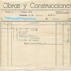 Facturas antiguas: TARRAGONA - FACTURA ANTIGUA - OBRAS Y CONSTRUCCIONES - AÑO 1940. Lote 294494323