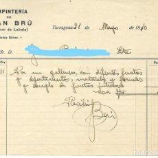 Facturas antiguas: TARRAGONA - FACTURA ANTIGUA - CARPINTERIA - JUAN BRU - AÑO 1910. Lote 294496928
