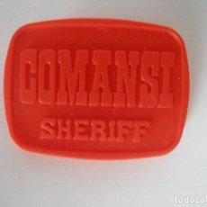 Figuras de Goma y PVC: PLACA SHERIFF COMANSI AÑOS 70 SIN USO. Lote 126717011