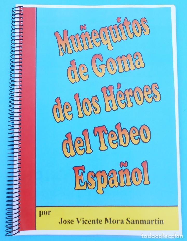GRAN CONPENDIO MUÑEQUITOS DE GOMA DE LOS HEROES DEL TEBEO ESTEREOPLAST, TEIXIDO PECH ETC JECSAN. (Spielzeug - Gummi- und PVC-Figuren - Estereoplast)