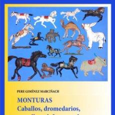 Figuras de Goma y PVC: LIBRO MONTURAS - CABALLOS, DROMEDARIOS, CAMELLOS, ELEFANTES, YAKS... FIGS. GOMA, PLÁSTICO, METAL.. Lote 289342543