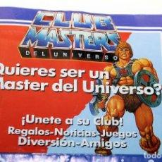 Figuras Masters del Universo: MASTERS DEL UNIVERSO - BOLETIN DE INSCRIPCIÓN AL CLUB . Lote 194527888