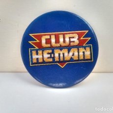 Figuras Masters del Universo: CHAPA CLUB HE-MAN - HEMAN - MASTERS DEL UNIVERSO - MASTER OF THE UNIVERSE - RARO. Lote 218603107