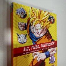 Figuras y Muñecos Manga: LIBRO LUZ FUEGO DESTRUCCIÓN LA GRAN AVENTURA DE DRAGON BALL II DIABOLO EDICIONES. Lote 206449466