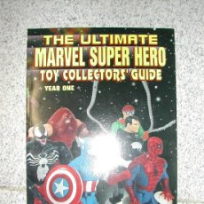 Figuras y Muñecos Marvel: ULTIMATE MARVEL SUPER HERO TOY COLLECTOR'S GUIDE. USA AÑO 1. SIN ESTRENAR. Lote 25917120