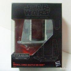 Figuras y Muñecos Star Wars: NAVE IMPERIAL CARGO SHUTTLE SW-0608 - STAR WARS THE BLACK SERIES TITANIUM Nº 31 DISNEY HASBRO B9565. Lote 174468782