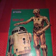 Figuras y Muñecos Star Wars: STAR WARS - POSTER R2D2 Y C3PO - REVISTA PRONTO - AÑO 1978 - MEDIDAS; 37,5 X 26 CMS.. Lote 255568100