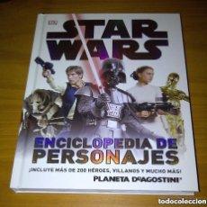 Figuras y Muñecos Star Wars: STAR WARS ENCICLOPEDIA DE PERSONAJES DK PLANETA DE AGOSTINI. Lote 257405660