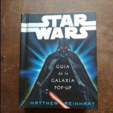 Figuras y Muñecos Star Wars: STAR WARS GUIA DE LA GALAXIA POP-UP EDICION ESPAÑOLA MATTHEW REINHART EDICIONES SM. Lote 297122608