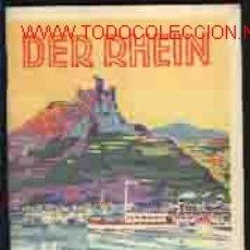Folletos de turismo: DER RHEIN. KLEINER FÜHRER DURCH DAS RHEINTAL. AUSGABE 1930. Lote 11881573