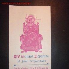 Folletos de turismo: PROGRAMA DE LA XIV SEMANA DEPORTIVA DEL FRENTE DE JUVENTUDES,JEREZ DE LA FRONT.24 AL 31 DE MAYO 1953. Lote 4696309