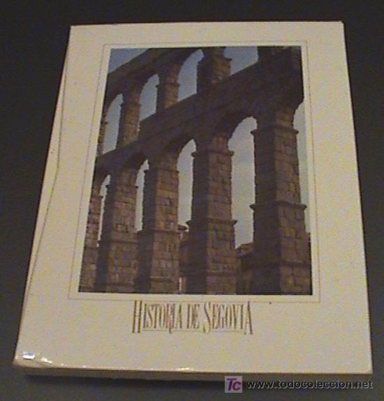ANTIGUO LIBRO HISTORIA DE SEGOVIA - CAJA DE AHORROS Y MONTE DE PIEDAD DE SEGOVIA - MIDE 21X28 - 313 (Coleccionismo - Folletos de Turismo)