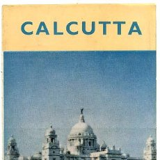 Folletos de turismo: FOLLETO TURISMO ANTIGUO CALCUTA CALCUTTA INDIA 1959 FT9. Lote 4186915