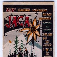 Folletos de turismo: 1 - PROGRAMA XIX FESTIVAL FOLKLORICO DE LOS PIRINEOS DEL AÑO 1981. Lote 25726722