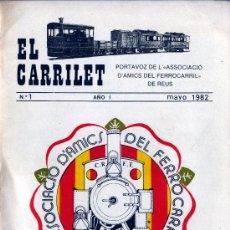 Folletos de turismo: 1 - EL CARRILET DE ASSOCIACION D´AMIGOS DEL FERROCARRIL DE REUS REVISTA Nº 1 DEL AÑO 1982. Lote 5149433