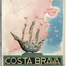 Folletos de turismo: COSTA BRAVA, PUBLICACION DE LA DIRECCION GENERAL DEL TURISMO.. Lote 51340798