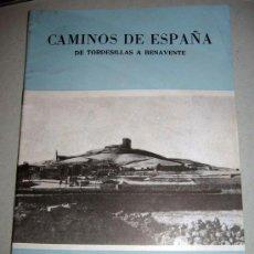 Folletos de turismo: CAMINOS DE ESPAÑA - DE TORDESILLAS A BENAVENTE - RUTA LXXXVII - AÑO 1958 - CON FOTOGRAFIAS EN SU INT. Lote 13914625