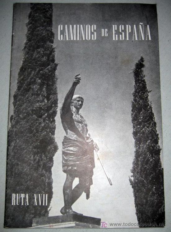 CAMINOS DE ESPAÑA - TARRAGONA - RUTA XVII - AÑO 1958 - CON FOTOGRAFIAS EN SU INTERIOR (Coleccionismo - Folletos de Turismo)