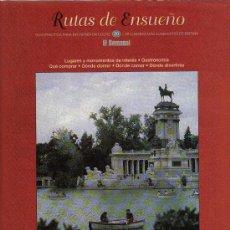Folletos de turismo: RUTAS DE ENSUEÑO. Nº20. 1998. MADRID, TOLEDO, CHINCHON, ARANJUEZ, ALCALA DE HENARES, ILLESCAS. Lote 8204383