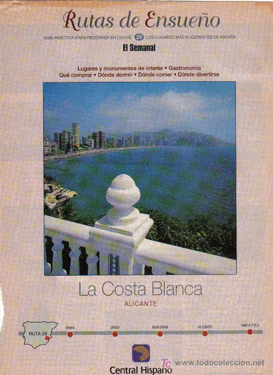 RUTAS DE ENSUEÑO. Nº29. 1998. DENIA, JAVEA, BENIDORM, ALICANTE, SANTA POLA, TORREVIEJA, VILLAJOYOSA (Coleccionismo - Folletos de Turismo)