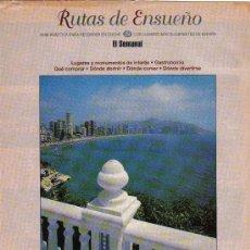Folletos de turismo: RUTAS DE ENSUEÑO. Nº29. 1998. DENIA, JAVEA, BENIDORM, ALICANTE, SANTA POLA, TORREVIEJA, VILLAJOYOSA. Lote 7410962