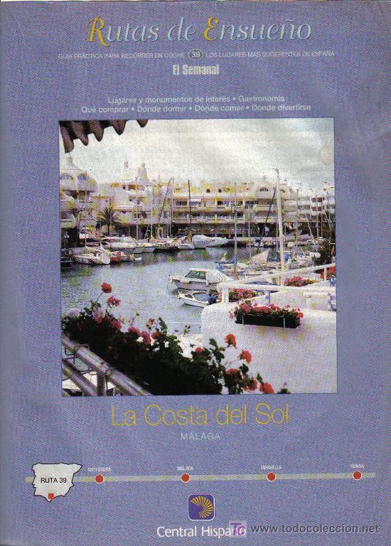 RUTAS DE ENSUEÑO. Nº39. 1998. ANTEQUERA, MALAGA, MARBELLA, RONDA, TORREMOLINOS, BENALMADENA (Coleccionismo - Folletos de Turismo)