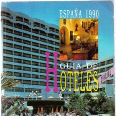 Folletos de turismo: GUIA DE HOTELES. ESPAÑA 1990. TUESPAÑA - SECRETARIA GENERAL DE TURISMO. M.T.T.C. . Lote 7411343