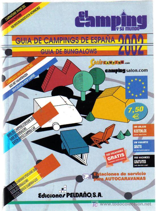 GUIA DE CAMPINGS DE ESPAÑA. GUIA DE BUNGALOWS. 2002.. EDICIONES PELDAÑO (Coleccionismo - Folletos de Turismo)