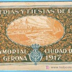 Folletos de turismo: FERIAS Y FIESTAS DE LA INMORTAL CIUDAD DE GERONA, 1917. PROGRAMA DE FIESTAS.. Lote 23809149