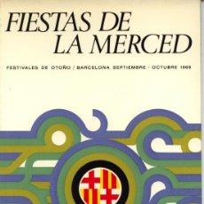 Folletos de turismo: PROGRAMA FIESTAS DE LA MERCED DE 1969. Lote 26827940