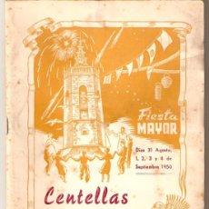 Folletos de turismo: CENTELLAS-PROGRAMA OFICIAL-FIESTA MAYOR DE 1950-VIB . Lote 23906106