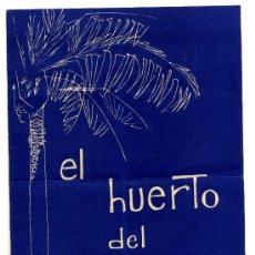 Folletos de turismo: EL HUERTO DEL CURA (ELCHE) - JARDIN ARTISTICO NACIONAL. Lote 26518429