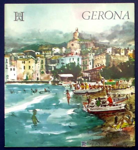 GERONA. EDITADO POR EL BANCO HISPANO AMERICANO EN 1968/69. FISA ESCUDO DE ORO (Coleccionismo - Folletos de Turismo)
