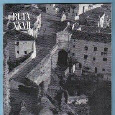 Folletos de turismo: CAMINOS DE ESPAÑA. RUTA XXVII. RONDA . ANTEQUERA. DEP. LEGAL 1959. Lote 18847359