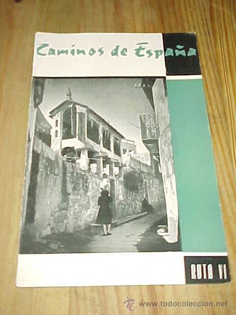 CAMINOS DE ESPAÑA. RUTA VI. PONTEVEDRA. (Coleccionismo - Folletos de Turismo)